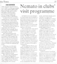 "Talk of the Town: ""Nemato in clubs' visit program"""